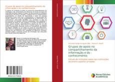 Buchcover von Grupos de apoio no compartilhamento da informação e do conhecimento