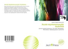 Bookcover of Acute myelomonocytic leukemia