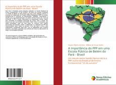 Borítókép a  A Importância do PPP em uma Escola Pública de Belém do Pará - Brasil - hoz