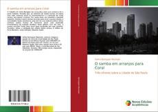 Bookcover of O samba em arranjos para Coral