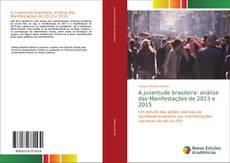 A juventude brasileira: análise das Manifestações de 2013 e 2015 kitap kapağı