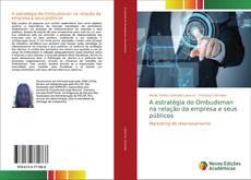 Обложка A estratégia do Ombudsman na relação da empresa e seus públicos