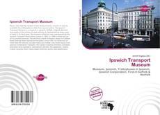 Borítókép a  Ipswich Transport Museum - hoz