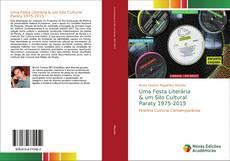 Bookcover of Uma Festa Literária & um Silo Cultural Paraty 1975-2015