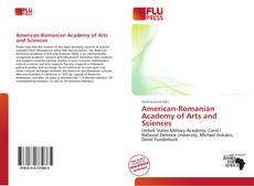Bookcover of American-Romanian Academy of Arts and Sciences
