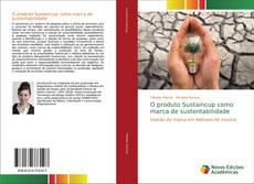 Buchcover von O produto Sustaincup como marca de sustentabilidade