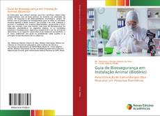 Copertina di Guia de Biossegurança em Instalação Animal (Biotério)