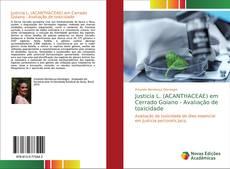 Bookcover of Justicia L. (ACANTHACEAE) em Cerrado Goiano - Avaliação de toxicidade