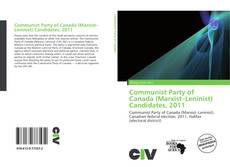Copertina di Communist Party of Canada (Marxist–Leninist) Candidates, 2011