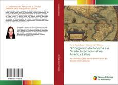 Copertina di O Congresso do Panamá e o Direito Internacional na América Latina