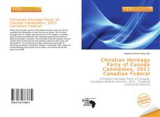 Обложка Christian Heritage Party of Canada Candidates, 2011 Canadian Federal