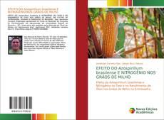 Portada del libro de EFEITO DO Azospirillum brasilense E NITROGÊNIO NOS GRÃOS DE MILHO