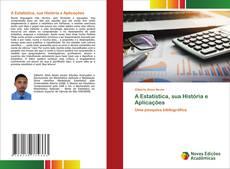 Couverture de A Estatística, sua História e Aplicações