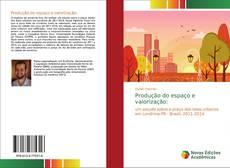 Bookcover of Produção do espaço e valorização: