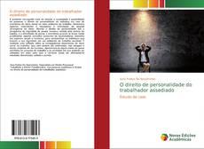 O direito de personalidade do trabalhador assediado kitap kapağı