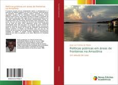 Capa do livro de Políticas públicas em áreas de fronteiras na Amazônia