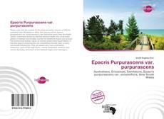 Bookcover of Epacris Purpurascens var. purpurascens