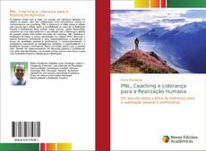 Couverture de PNL, Coaching e Liderança para a Realização Humana