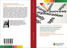 Portada del libro de Organização das atividades administrativas empresa corretora de seguro