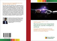 Bookcover of Monitoramento da integridade estrutural usando inteligência artificial