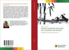 Portada del libro de Painéis de bambu laminado com eucalipto sarrafeado