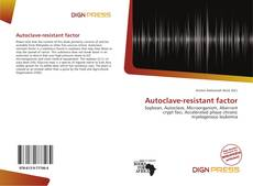 Bookcover of Autoclave-resistant factor