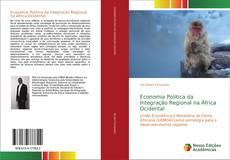 Copertina di Economia Política da Integração Regional na África Ocidental