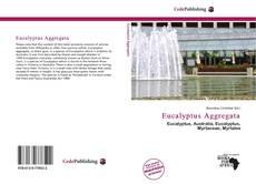 Bookcover of Eucalyptus Aggregata
