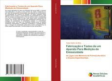 Fabricação e Testes de um Aparato Para Medição de Emissividade kitap kapağı