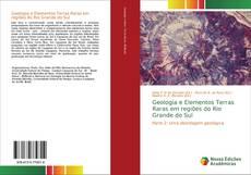 Bookcover of Geologia e Elementos Terras Raras em regiões do Rio Grande do Sul