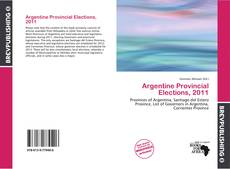 Bookcover of Argentine Provincial Elections, 2011