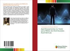 Copertina di Aperfeiçoamento no Teste para Média de Distribuições Assimétricas