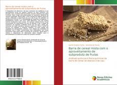 Couverture de Barra de cereal mista com o aproveitamento de subproduto de frutas
