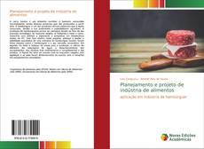 Capa do livro de Planejamento e projeto de indústria de alimentos