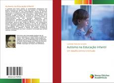 Capa do livro de Autismo na Educação Infantil