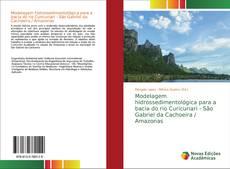Portada del libro de Modelagem hidrossedimentológica para a bacia do rio Curicuriari - São Gabriel da Cachoeira / Amazonas