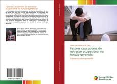 Portada del libro de Fatores causadores de estresse ocupacional na função gerencial