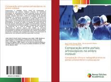Capa do livro de Comparação entre portais artroscópicos no ombro instável