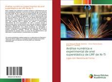 Обложка Análise numérica e experimental de anel superelástico de LMF de Ni-Ti