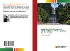 Capa do livro de Levantamento de animais atropelados na SP-294 que liga Marília/Garça