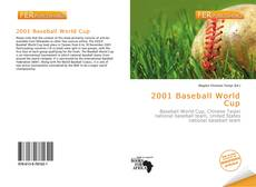 Bookcover of 2001 Baseball World Cup
