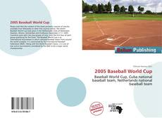 Bookcover of 2005 Baseball World Cup