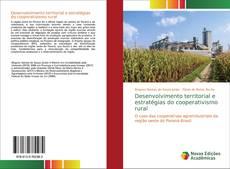 Portada del libro de Desenvolvimento territorial e estratégias do cooperativismo rural