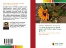 Bookcover of Otimização da produção de biodiesel metílico do óleo de girassol