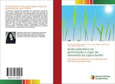 Capa do livro de Ácido giberélico na germinação e vigor de sementes de capim-buffel