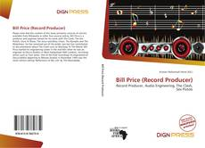 Bookcover of Bill Price (Record Producer)