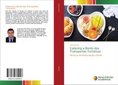 Bookcover of Catering a Bordo dos Transportes Turísticos