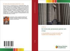 Обложка O início do processo penal em crise