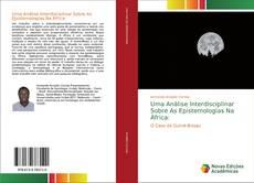 Bookcover of Uma Análise Interdisciplinar Sobre As Epistemologias Na África: