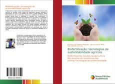Bookcover of Biofertilizaçâo: tecnologias de sustentabilidade agrícola